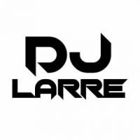 dj_larre26